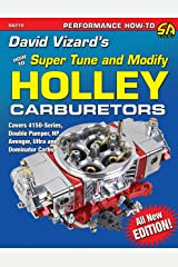 David Vizard's Holley Carburetors: How to Super Tune and Modify (Performance How-To) Kindle Edition
