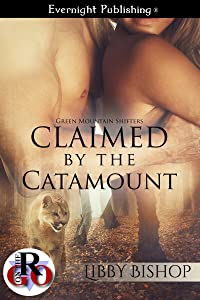 Claimed by the Catamount (Green Mountain Shifters Book 2)