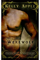 Operation Werewolf (Monstrous Matchmaker Book 1)