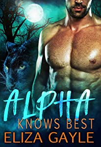 Alpha Knows Best: Paranormal Shapeshifter Romance (Southern Shifters Book 3)