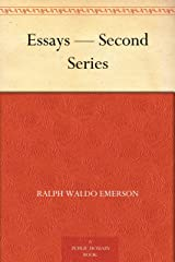 Essays — Second Series Kindle Edition