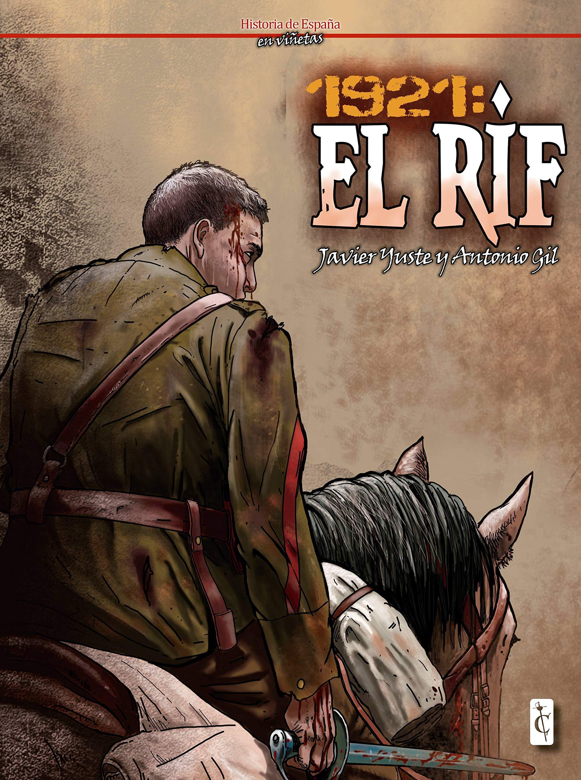 1921: El Rif: Amazon.es: Yuste, Javier, Yuste, Javier: Libros