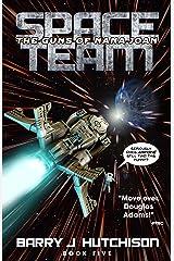 Space Team: The Guns of Nana Joan