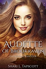 Audette of Brookraven (The Eldentimber Series Book 4) Kindle Edition