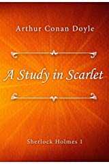 A Study in Scarlet (Sherlock Holmes series Book 1) Kindle Edition