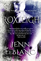 Roxleigh (Trumbull Family Saga Book 1) Kindle Edition