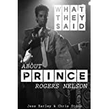 What They Said About Prince Rogers Nelson