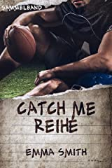 Catch me Reihe - Sammelband (German Edition) Kindle Edition