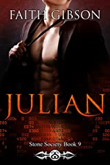 Julian (The Stone Society Book 9) Kindle Edition