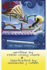 Puri: The Search for Paradise: Early Reading Picture Book Teaching Friendship and Compassion Kindle Edition