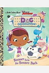 Boomer Gets His Bounce Back (Disney Junior: Doc McStuffins) (Little Golden Book) Hardcover