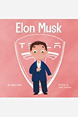 Elon Musk: A Kid's Book About Inventions (Mini Movers and Shakers 3) Kindle Edition