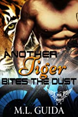 Another Tiger Bites the Dust Kindle Edition