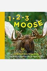 1, 2, 3 Moose: An Animal Counting Book Board book