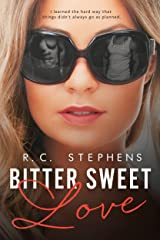 Bitter Sweet Love: A Twisted Novel (Twisted Series Book 1) Kindle Edition