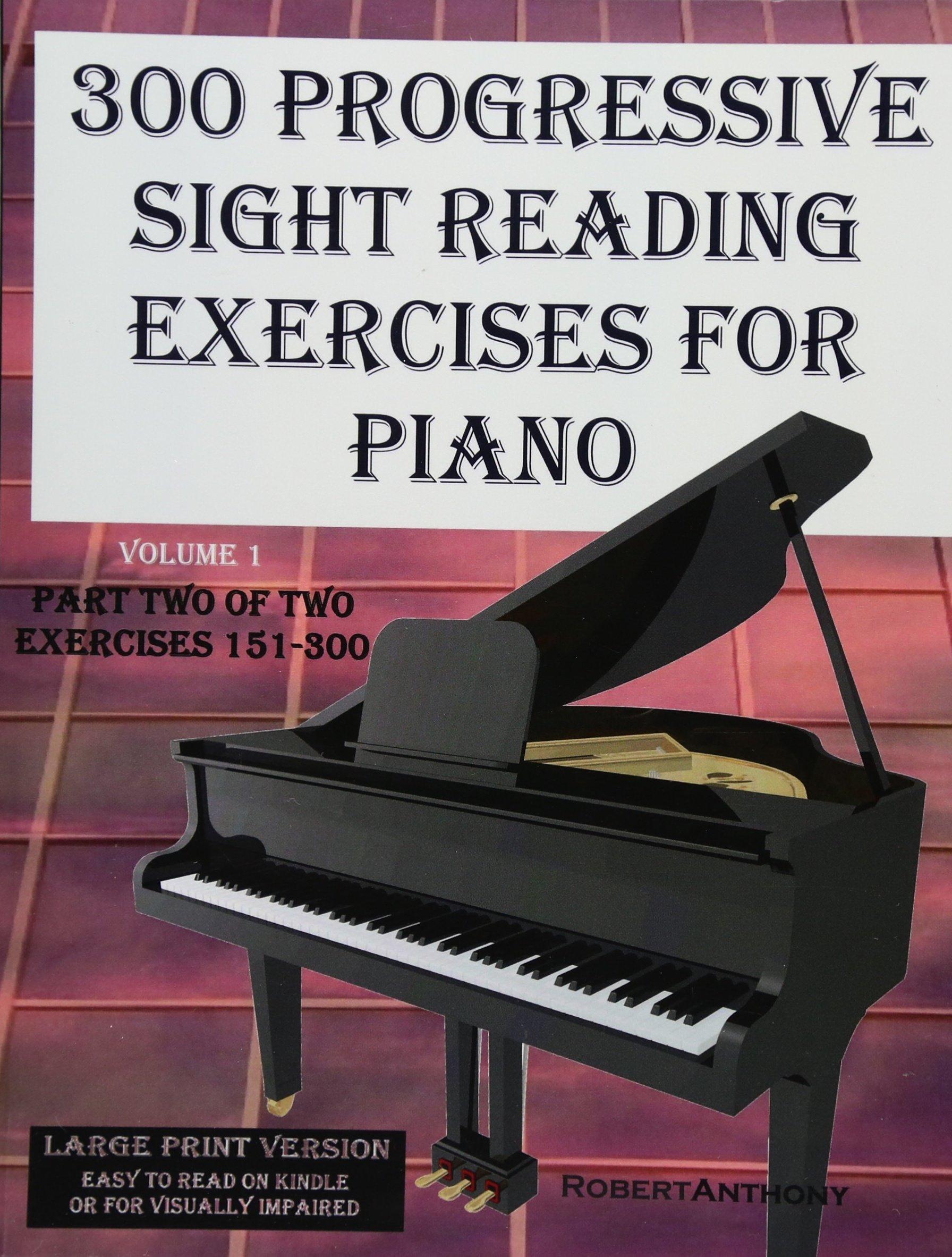 300 Progressive Sight Reading Exercises for Piano Volume Two ...