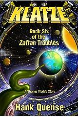 Klatze: Book 6 of the Zaftan Troubles