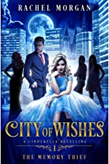 City of Wishes 1: The Memory Thief Kindle Edition