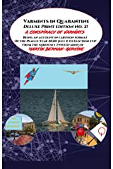 Varmints in Quarantine Deluxe Electronic Edition 2: A Conspiracy of Varmints Kindle Edition