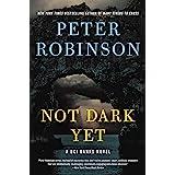 Not Dark Yet: A Novel (Inspector Banks Novels, 27)