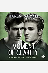 Moment of Clarity: Moments in Time, Book 3 Audible Audiobook