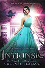 Intrinsic (The Forbidden Doors Book 2) Kindle Edition