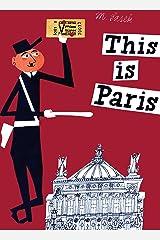 This is Paris Hardcover