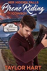 Her Hidden Falls Bronc Riding Cowboy: A Sweet Brother's Romance (Hardman Brother Ranch Romances Book 4) Kindle Edition