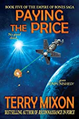 Paying the Price (Book 5 of The Empire of Bones Saga) Kindle Edition