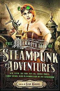 Mammoth Book Of Steampunk Adventures