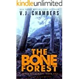 The Bone Forest: a serial killer thriller (Wren Delacroix Book 1)