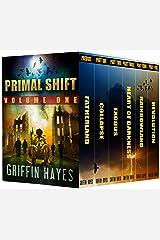 Primal Shift: Volume 1 (A Post Apocalyptic Thriller) (Primal Shift -Box set)