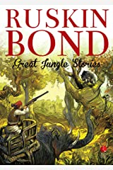 Great Jungle Stories (Rupa Quick Reads) Kindle Edition