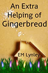 An Extra Helping of Gingerbread (Delectable Book 6) Kindle Edition