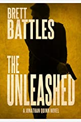 The Unleashed (A Jonathan Quinn Novel Book 10) Kindle Edition