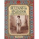 Sultans in Splendor