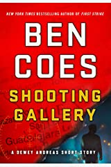 Shooting Gallery: A Dewey Andreas Short Story (Kindle Single) (A Dewey Andreas Novel) Kindle Edition