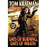 Days of Burning, Days of Wrath (Carrera Series Book 8)