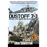 Dustoff 7-3: Saving Lives Under Fire in Afghanistan