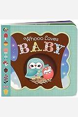 Whooo Loves Baby (Little Bird Greetings) Board book