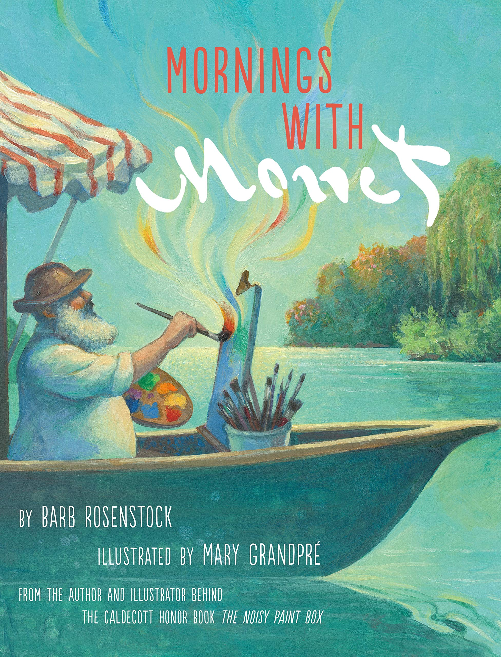 Mornings with Monet: Rosenstock, Barb, GrandPre, Mary: 9780525708179:  Amazon.com: Books