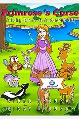 Primrose's Curse: A Fairy Tale of an Audacious Girl Kindle Edition