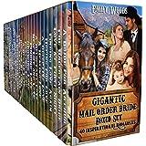 Gigantic Mail Order Bride Boxed Set: 40 Inspirational Romances