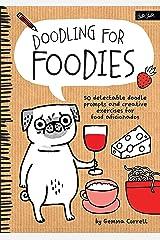 Doodling for Foodies Paperback