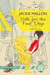 Silk for the Feed Dogs Kindle Edition