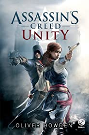 Unity - Assassin´s Creed (Assassin's Creed Livro 7)