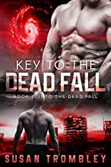 Key to the Dead Fall (Into the Dead Fall Book 2) Kindle Edition