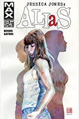 Jessica Jones: Alias Vol. 1 (Alias (2001-2003)) Kindle Edition