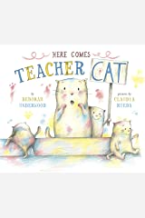 Here Comes Teacher Cat Kindle Edition