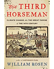 Third Horseman: Climate Change and the Great Famine of the 14th Century The